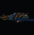 the barcelona travel guide text background word vector image