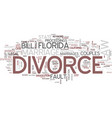 Florida divorce law text background word cloud vector image