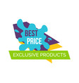 best price exclusive products vector image