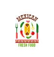 mexican cuisine restaurant cafe menu icon vector image