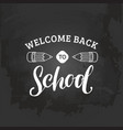 vintage welcome back to school logo retro vector image