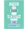 Fresh spring motivational poster with quote vector image