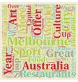 Melbourne The Cosmopolitan Capital Of Australia vector image