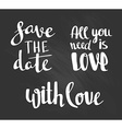 Fashion lettering - save the date with love and vector image vector image