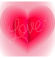 pink surround the heart with the word love vector image