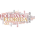 Florida holidays text background word cloud vector image