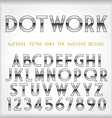 Dot Work Alphabet in 80s Retro Futurism style vector image vector image