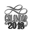 2 0 1 8 calendar cover lettering composition vector image