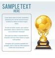 Golden Soccer Cup Ready for Your Text vector image