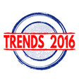 trends 2016 stamp vector image