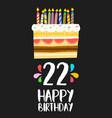 happy birthday cake card 20 twenty two year party vector image