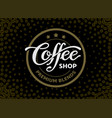 coffee shop lettering isolated on black vector image