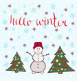 hello winter card dancing snowman with new year vector image