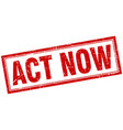 Act now red grunge square stamp on white vector image