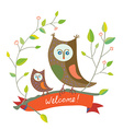 Funny welcome card with owl - cute design vector image