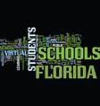 Florida schools go virtual text background word vector image