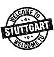 welcome to stuttgart black stamp vector image
