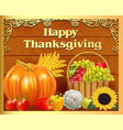 card fruit basket and pumpkin on thanksgiving day vector image