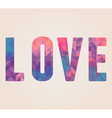 Love word made of triangles vector image