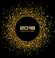 new year 2018 card gold circle confetti frame vector image
