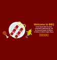 welcome to bbq banner horizontal concept vector image