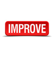 Improve red 3d square button on white background vector image