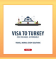 visa to turkey document for travel flat vector image