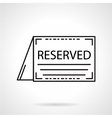 Reserved card black line icon vector image