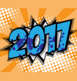 abstract 2017 pop art comic book background vector image