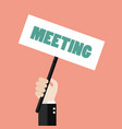 hands holding meeting sign vector image