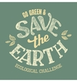 Save the Earth t-shirt design vector image