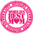 Happy mothers day worlds best mom stamp vector image