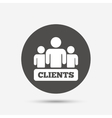 Clients sign icon Group of people symbol vector image