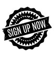 sign up now rubber stamp vector image