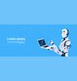 modern robot using laptop computer futuristic vector image