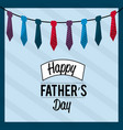 father day card with ties decoration vector image