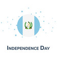 independence day of guatemala patriotic banner vector image