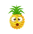 Puzzled pineapple face cute cartoon emoji vector image