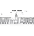 spain girona architecture line skyline vector image