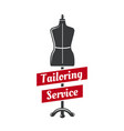 tailor dummy icon for tailoring service vector image vector image