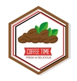 delicious coffee time poster vector image