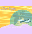 plane flight travel tourism retro background bon vector image