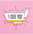 I love you retro design element in pop art style vector image