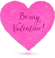 Pink textured heart with Be my Valentine text vector image