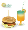 tasty burger and fresh summer cocktail tomato vector image