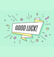 ribbon banner with text good luck vector image