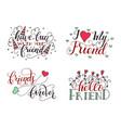 Lettering set for friendship day handdrawn vector image