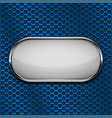 white oval button with metal frame on blue vector image