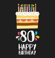 happy birthday cake card for 80 eighty year party vector image vector image