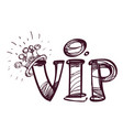 hand drawing a vip symbol black and white sketch vector image